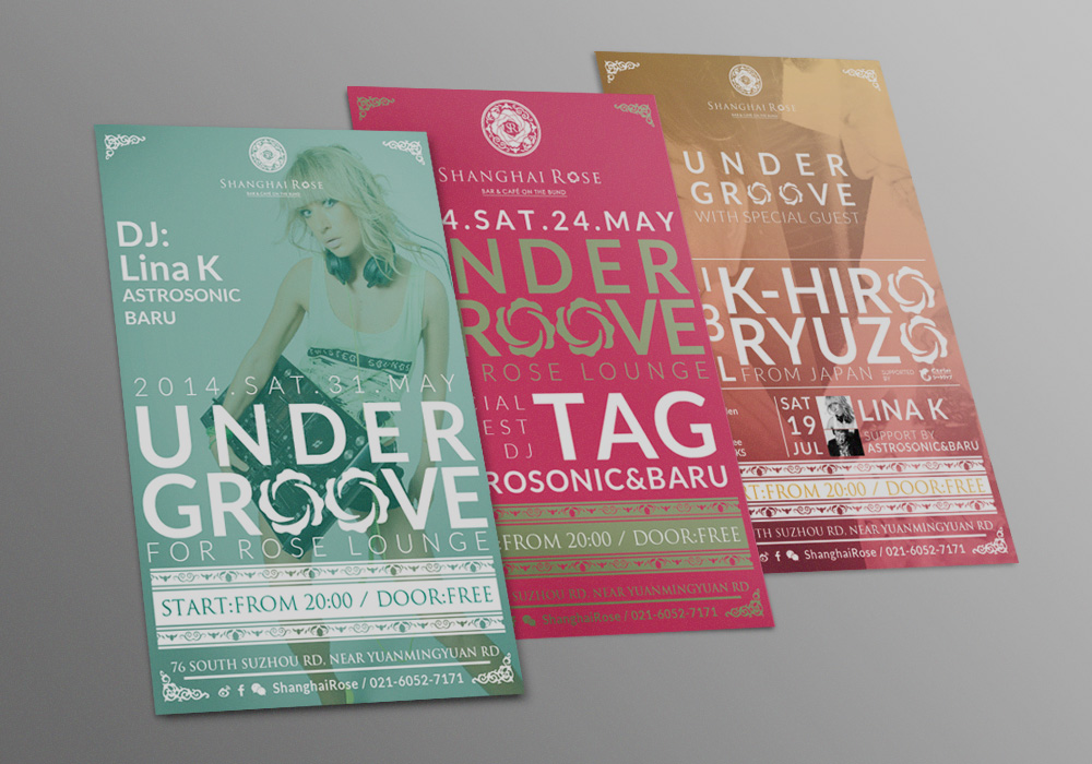 Shanghai Rose : Under Groove Flyers MAY-JUL