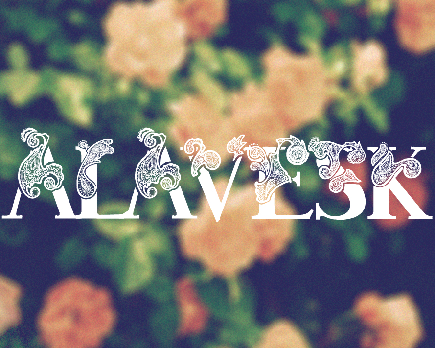 Original typeface : ALAVESK