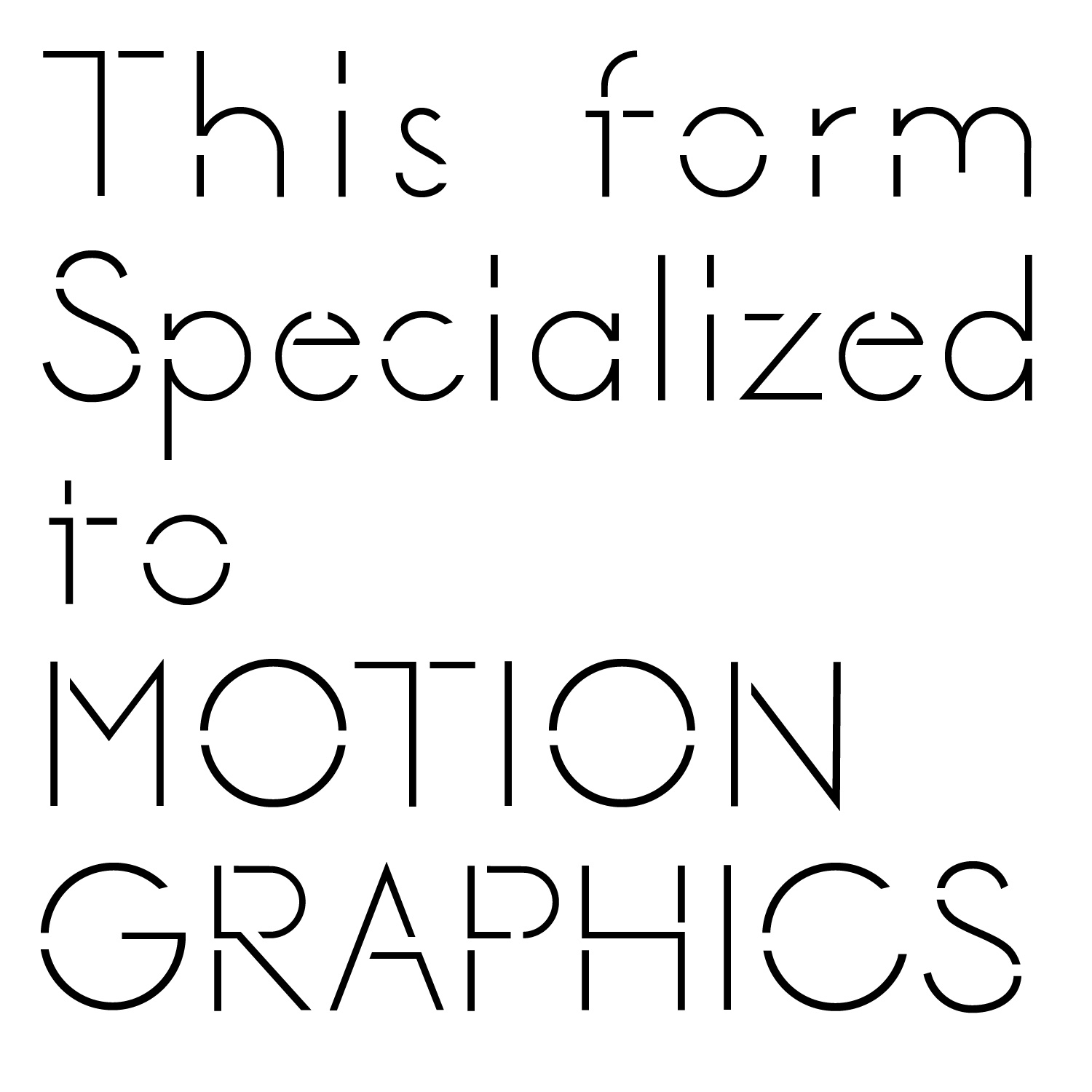 Typeface : for Motion